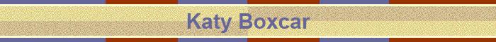 Katy Boxcar